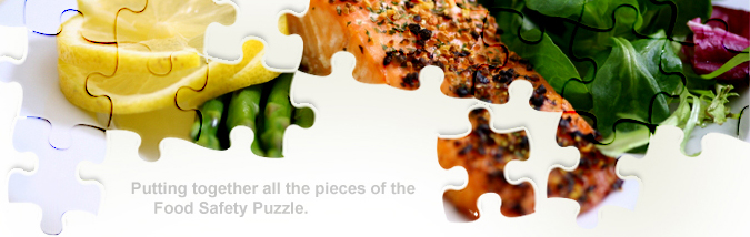 Putting together all the pieces of the Food Safety Puzzle.